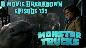 Monster Trucks Movie B Movie Breakdown